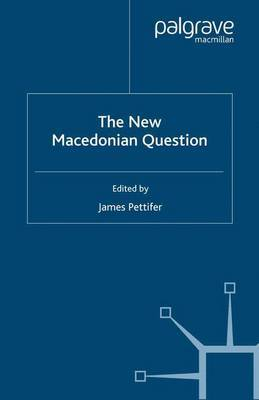 The New Macedonian Question