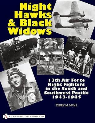 Night Hawks and Black Widows by Terry M Mays