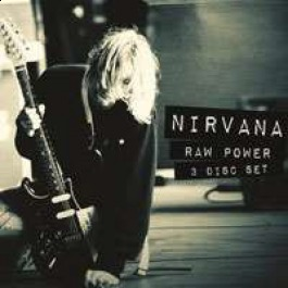 Raw Power (2CD + DVD) by Nirvana