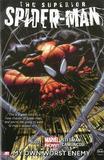 Superior Spider-man - Volume 1: My Own Worst Enemy (marvel Now) by Dan Slott