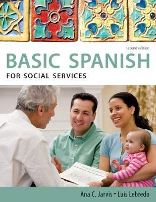Spanish for Social Services: Basic Spanish Series by Ana C Jarvis image