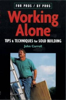 Working Alone by John Carroll