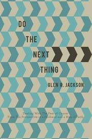 Do the Next Thing by Glen R Jackson image