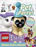LEGO Friends Pet Party! Ultimate Sticker Collection by DK