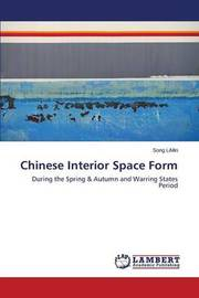 Chinese Interior Space Form by Limin Song