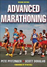 Advanced Marathoning by Pete Pfitzinger
