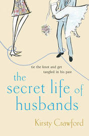 The Secret Life Of Husbands by Kirsty Crawford image