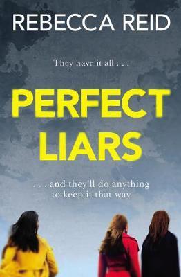 Perfect Liars by Rebecca Reid image
