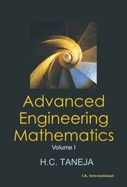 Advanced Engineering Mathematics: v. 1 by H.C. Taneja image