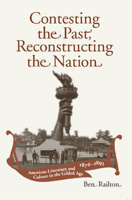 Contesting the Past, Reconstructing the Nation by Ben Railton image