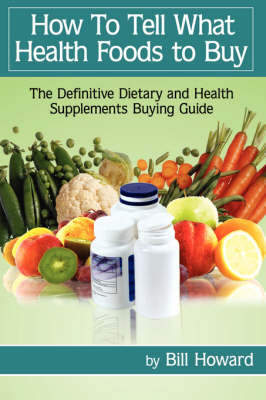 How To Tell What Health Foods to Buy by Bill Howard image