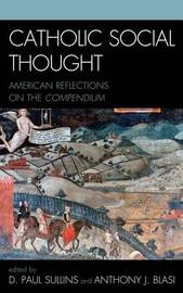 Catholic Social Thought: American Reflections on the Compendium image
