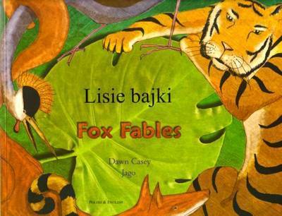 Fox Fables in Polish and English by Dawn Casey