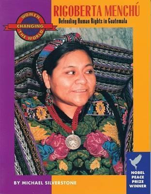Rigoberta Menchu by Michael Silverstone
