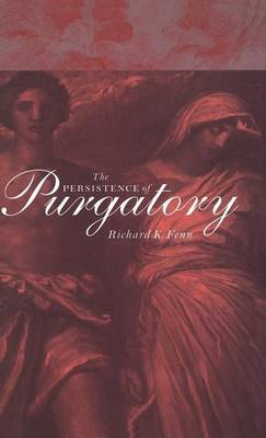The Persistence of Purgatory by Richard K Fenn image