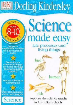 Science Made Easy Workbook 1: Life Processes & Living Things (Level 3: Age 8-10) by Et Al Evansdavid image