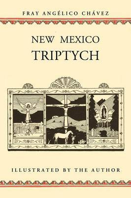 New Mexico Triptych by Angelico Chavez