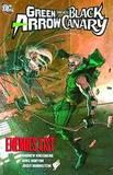 Green Arrow Black Canary Enemies List TP by Andrew Kreisberg