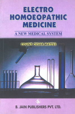 Electro-Homoeopathic Medicine by C.C. Mattei image