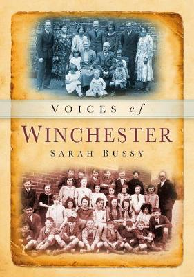 Voices of Winchester by Sarah Bussy image