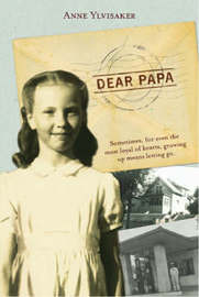 Dear Papa by Anne Ylvisaker image