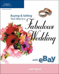 Buying and Selling Your Way to a Fabulous Wedding on Ebay by Leah Ingram image