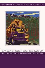 George W Bush's Healthy Fore by Jacqueline Vaughn image