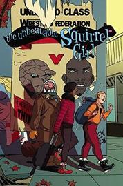 The Unbeatable Squirrel Girl Vol. 5: Like I'm The Only Squirrel In The World by Ryan North
