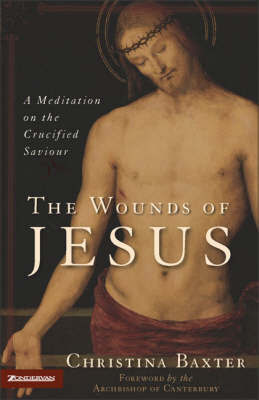 Wounds Of Jesus by Christina Baxter image
