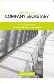 The Instant Company Secretary by David Martin