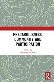 Precariousness, Community and Participation