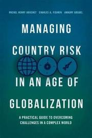 Managing Country Risk in an Age of Globalization by Michel Henry Bouchet