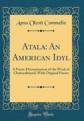 Atala by Anna Olcott Commelin