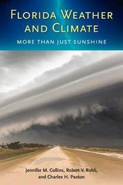 Florida Weather and Climate by Jennifer M. Collins