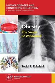 Obesity by Todd T Eckdahl