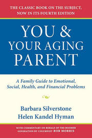 You and Your Aging Parent by Barbara Silverstone image