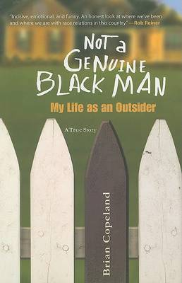 Not a Genuine Black Man: My Life as an Outsider by Brian Copeland image