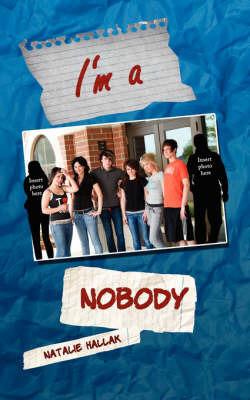 I'm a Nobody by Natalie Hallak