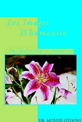 Les Image D4humaniti by Dr. Monde Otooni