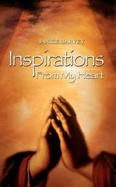 Inspirations: from My Heart by Janice Harvey image