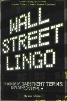 Wall Street Lingo by Nora Petersen