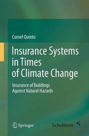 Insurance Systems in Times of Climate Change by Cornel Quinto