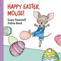 Happy Easter, Mouse! by Laura Numeroff image