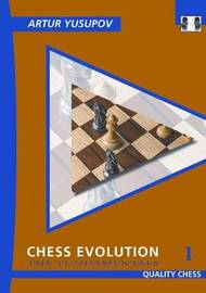 Chess Evolution 1 by Artur Yusupov