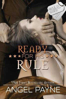 Ready for His Rule -- A Wild Boys of Special Forces Novel by Angel Payne image