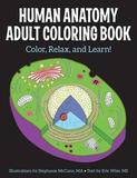 Human Anatomy Adult Coloring Book by Stephanie McCann