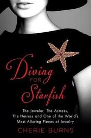 Diving for Starfish by Cherie Burns image
