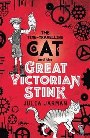 Time-Travelling Cat and the Great Victorian Stink by Julia Jarman image