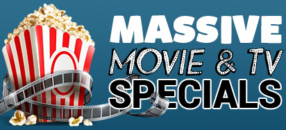 Massive Movie and TV Specials - Up to 60% off!