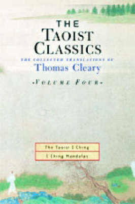 The Taoist Classics: v.4 by Thomas Cleary